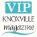 VIP Knoxville VIP Knoxville Magazine